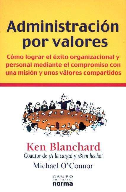Administración por valores – Ken Blanchard