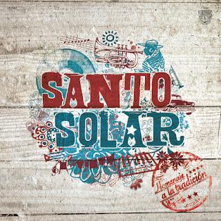 HOMENAJE A LA TRADICION - SANTO SOLAR (2014)