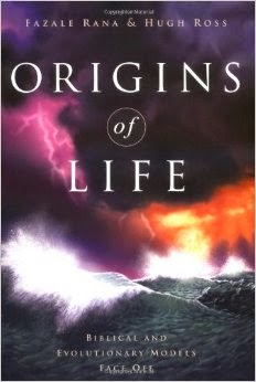 "Book Review: ""Origins of Life: Biblical and Evolutionary Models Face Off"" by Christian astrophysicist Dr. Hugh Ross and biochemist Dr. Fazale (Fuz) Rana of Reasons to Believe (reasons.org)"