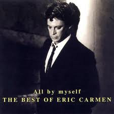 Eric Carmen - All By Myself - The Best Of (1999)