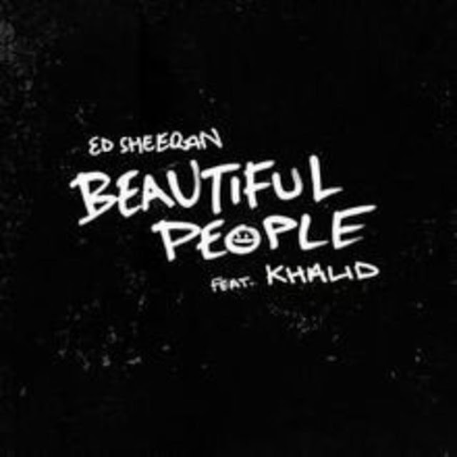 "[VIDEO] Ed Sheeran – ""Beautiful People"" Ft. Khalid"