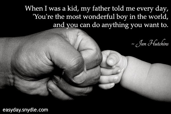 Happy Fathers Day Quotes -From Son
