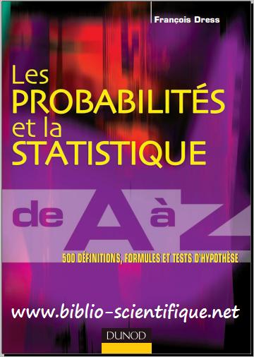 Livre : Les probabilités et la statistique de A à Z - 500 définitions, formules et tests d'hypothèse