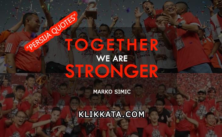 Kumpulan Quotes Bijak Penuh Motivasi Dari Pemain dan Legenda Persija