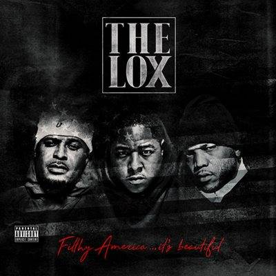 Download Mp3 The Lox - Filthy America...It's Beautiful (2016) - www.uchiha-uzuma.com
