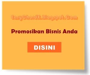 Promosikan Bisnis Anda DISINI - easychordx.blogspot.com - Pasang Iklan Termurah dan Termudah