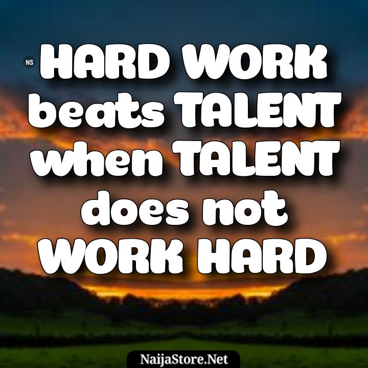 HARDWORK - Quotes: Hard work beats talent when talent does not work hard - Motivation