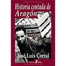 Historia contada de Aragón (Ensayo histórico)