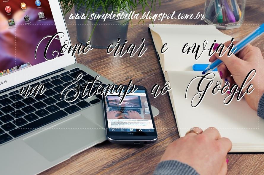 Como criar e enviar um Sitemap do blog ao Google