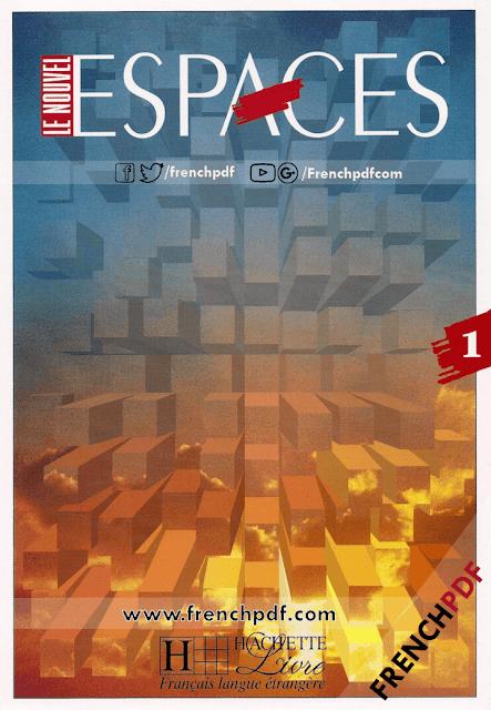 Télécharger Le nouvel espaces 1 pdf - Livre + Cahier d'exercices + CD audio