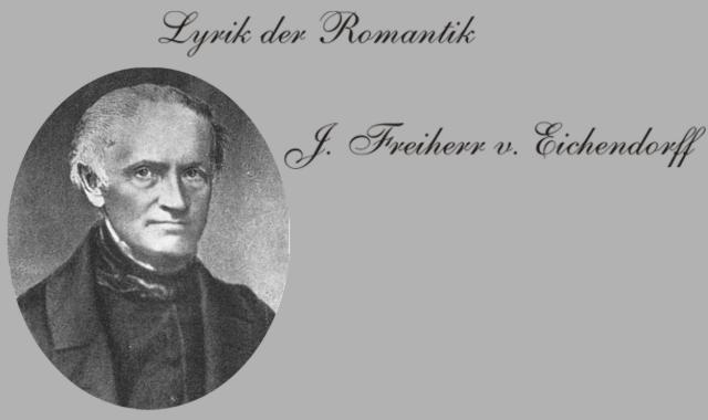 Joseph Freiherr von Eichendorf-Biografisches