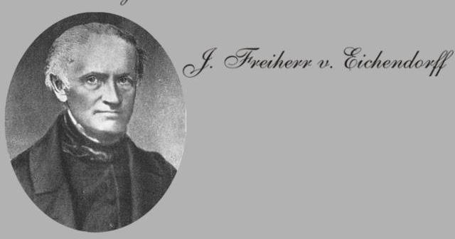 Gedichte Und Zitate Fur Alle Joseph Freiherr Von Eichendorff