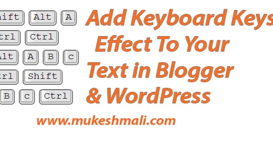 Add Keyboard Keys Effect To Your Text in Blogger Blog