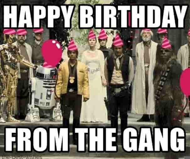 happy birthday meme for him from star war gang
