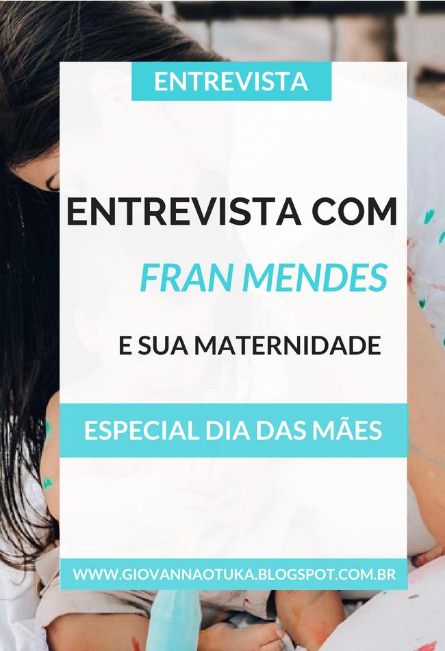 Entrevista com Fran Mendes