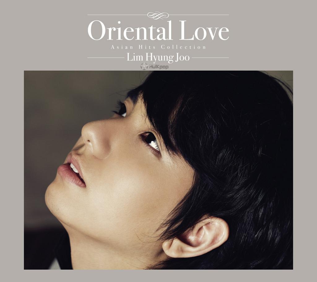 Lim Hyung Joo – Oriental Love