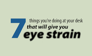 7-Things-Youre-Doing-At-Your-Desk-That-Give-You-Eye-Strain-Infographic