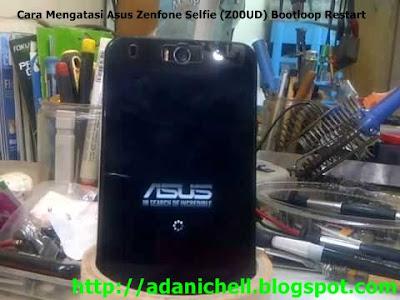 Cara Mengatasi Asus Zenfone Selfie (Z00UD) Bootloop Restart