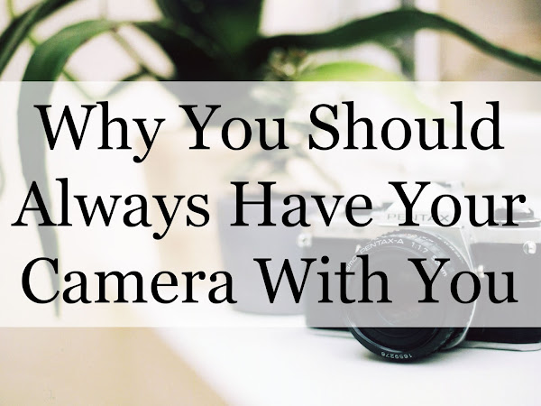 Why you should always have your camera with you