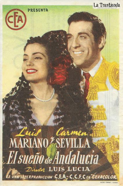 El Sueño de Andalucía  - Programa de Cine - Carmen Sevilla - Luis Mariano