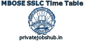 MBOSE SSLC Time Table