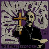 "Το τραγούδι των Dead Witches ""Fear the Priest"" από το album ""The Final Exorcism"""