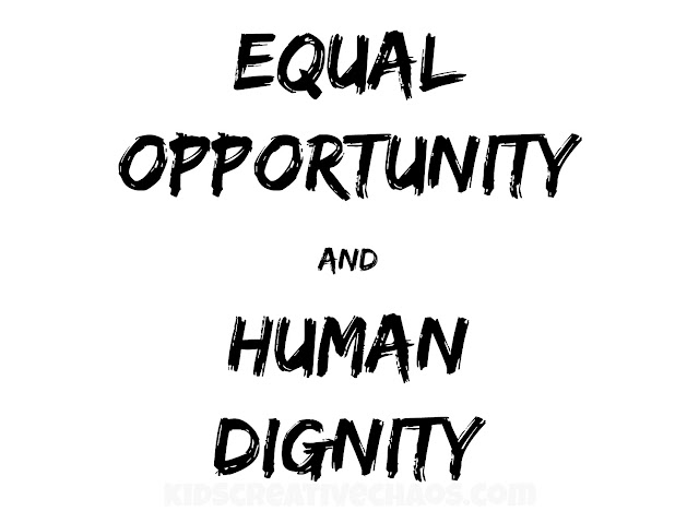 Equal opportunity and human dignity printable sign activity.