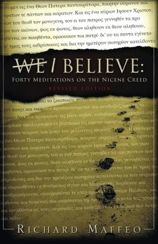 I Believe: 40 Meditations on the Nicene Creed