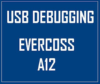 USB Debugging Evercoss A12
