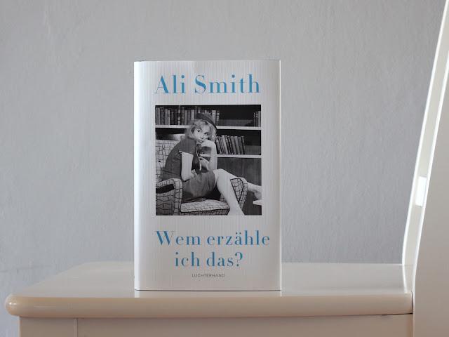 Rezension Ali Smith Wem erzähle ich das? Luchterhand Verlag