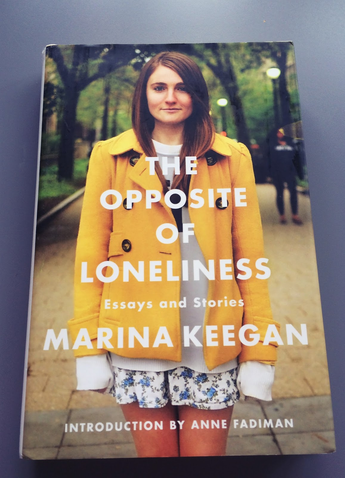 polka dots stripes and hearts marina keegan s the opposite of loneliness is a collection of short stories and essays put together posthumously i have been wanting to this book for