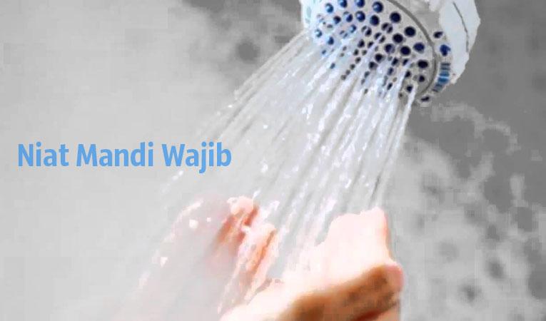 Niat Mandi Wajib Disertai Lafdz dan Artinya