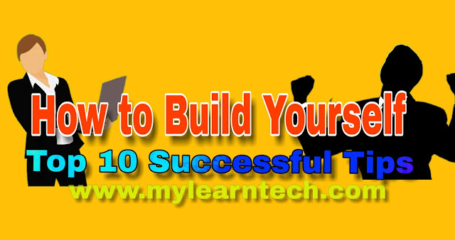 https://www.mylearntech.com/2019/03/how-to-build-yourself-top-10-successful.html?m=1