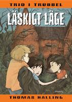 Omslagsbild till Läskigt läge. Tre barn står och tittar mot ett gammalt slott.