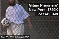 Guantanamo soccer field