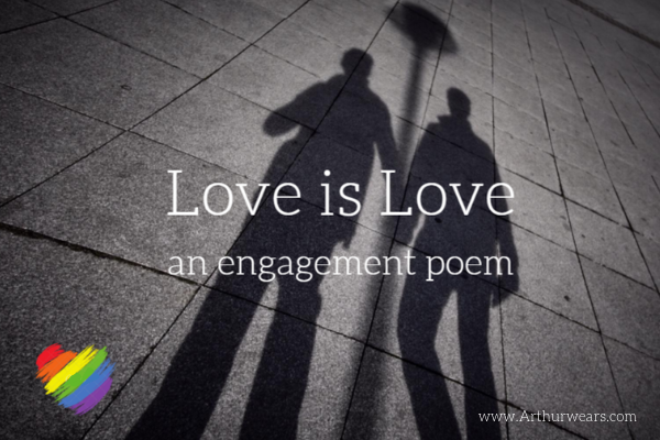 Love is Love an LQBTQ engagement poem image of two male shadows holding hands
