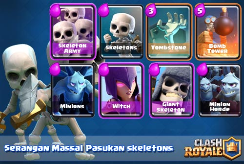 Serangan Massal Pasukan Skeleton Deck Arena 4 Clash Royale