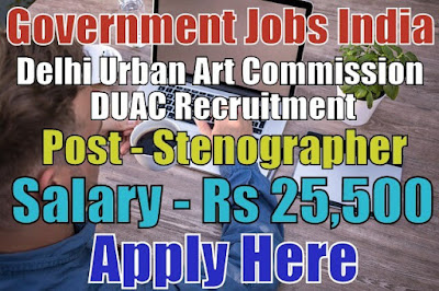 Delhi Urban Art Commission DUAC Recruitment 2018