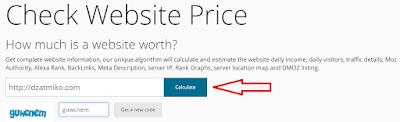 Ingin Tahu Berapa Harga Blog Anda? Yuk kita cek