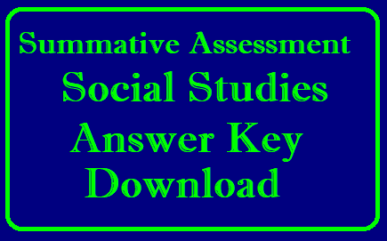 SA 2 Social Studies Answer key Download for 6th to 9th classes by Assessment Cell SCERTAP/2019/04/Summative-assessment-SA-social-answer-key-6th-7th-8th-9th-download.html
