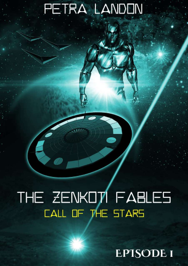 Call of the Stars (Zenkoti Fables, Episode 1) by Petra Landon, Reviewed by On My Kindle Book Reviews