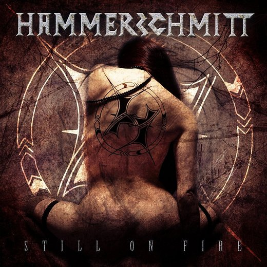HAMMERSCHMITT - Still On Fire (2016) full