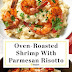 Recipe: Parmesan Risotto with Roasted Shrimp