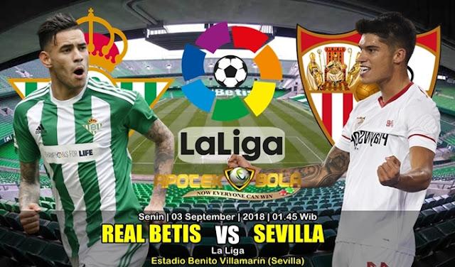 Prediksi Real Betis Vs Sevilla 3 September 2018
