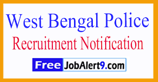 West Bengal Police Recruitment Notification 2017 Last Date 31-07-2017