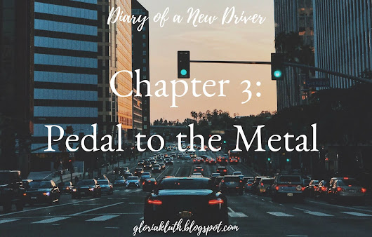 Diary of a New Driver - Chapter Three