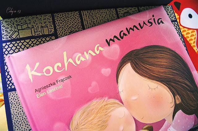 """Książka """"Kochana mama"""" Agnieszki Frączek"""