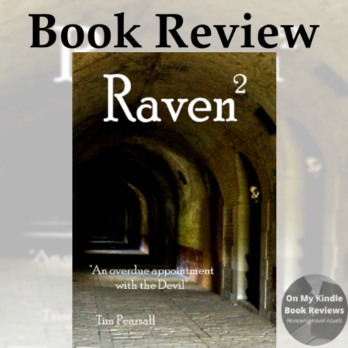 RAVEN 2 by Tim Pearsall, book review by On My Kindle Book Reviews