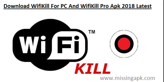 WifiKill App For Android-www.missingapk.com