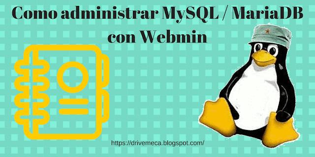 Como administrar MySQL con Webmin